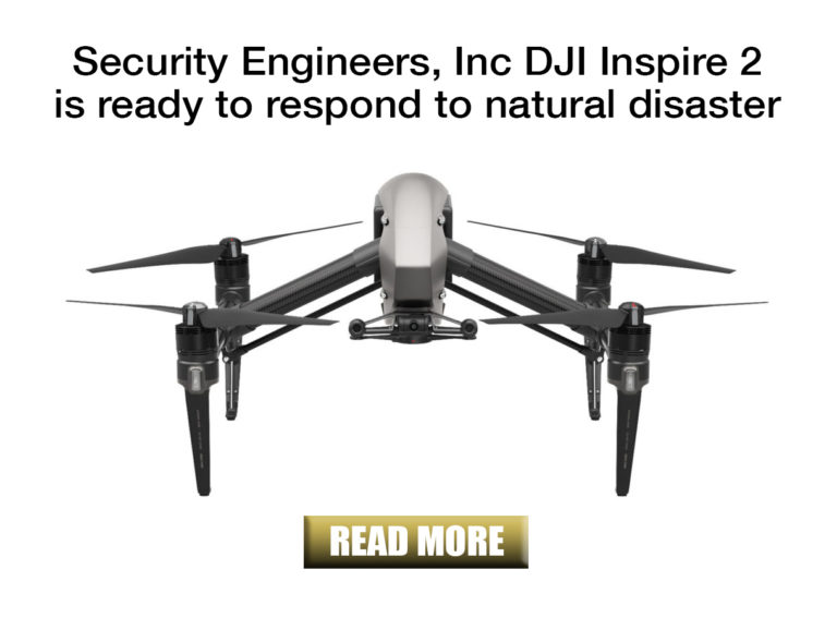 SEI Blog: DJI Inspire 2 security drone responds to natural disaster